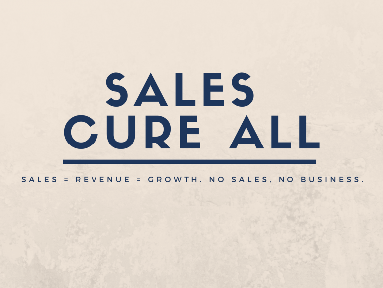 Sales Cure All. Really?